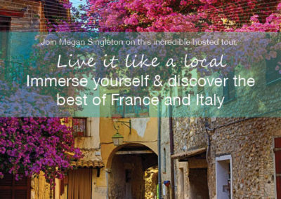 BEST OF FRANCE and ITALY – August 2019 Small group Tour